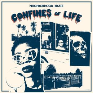 Neighborhood Brats- Confine Of Life (2021)