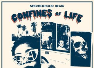 Neighborhood Brats- Confines Of Life (2021)