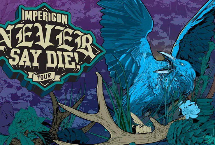 Never Say Die Tour - 2018