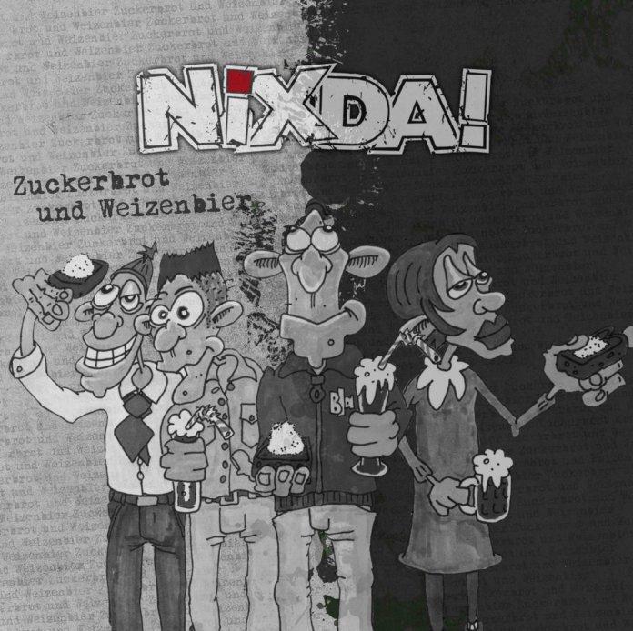 Nixda! - Zuckerbrot und Weizenbier (2020)