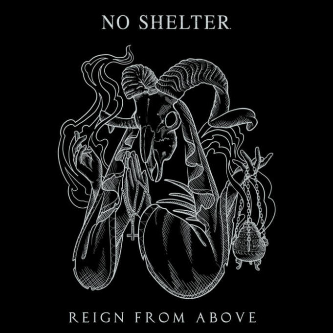 No Shelter - Reign From Above (2018)