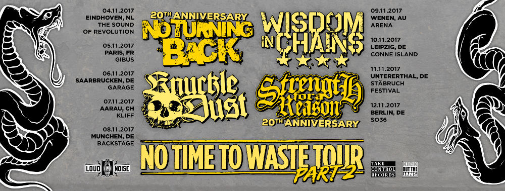 No Turning Back, Wisdom In Chains, Knuckledust, Strength For A Reason Tour 2017