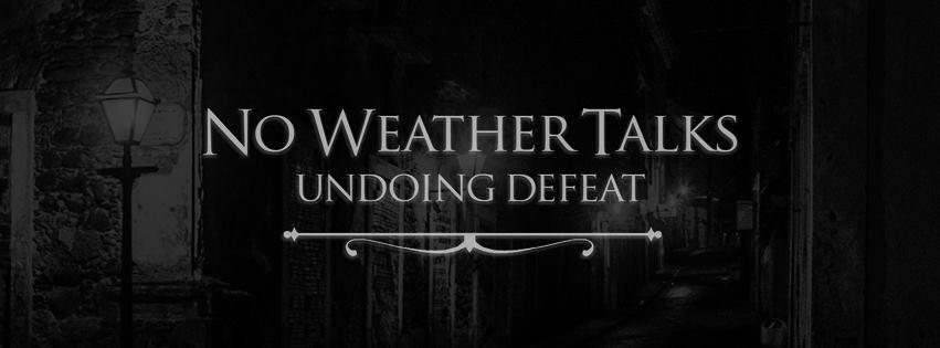 No Weather Talks