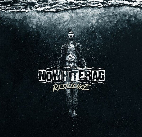 NoWhiteRag - Resilience (2018)