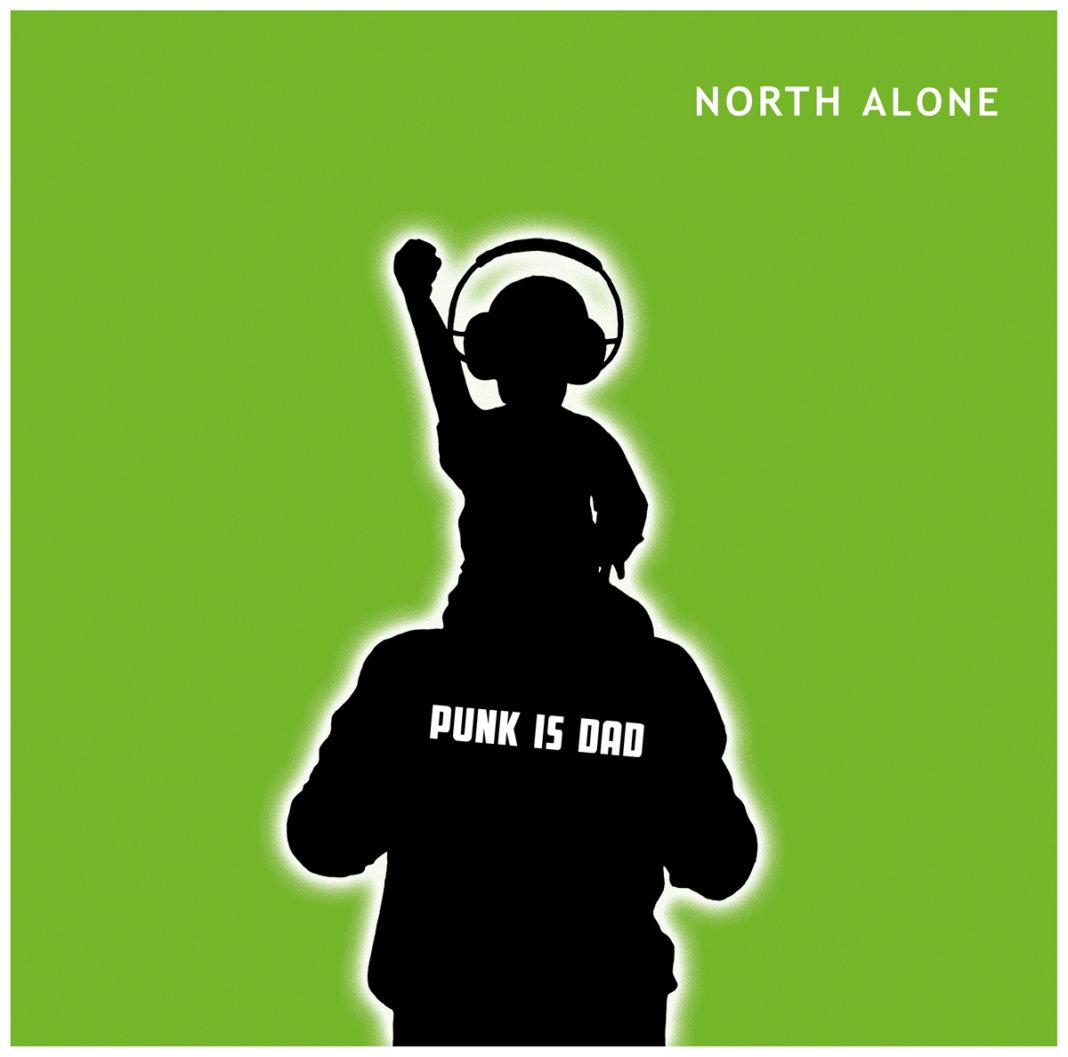North Alone - Punk Is Dad (2020)