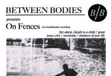 Between Bodies - On Fences (2019)