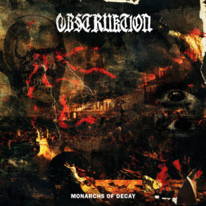 Obstruktion - Monarchs of Decay (2021)