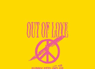 Out Of Love - Funny Feeling (2021)