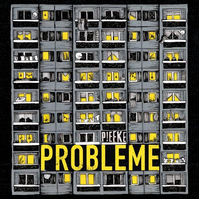 Piefke - Probleme (2021)