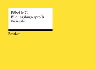 Pöbel MC - Bildungsbürgerprolls ::: Review (2020)