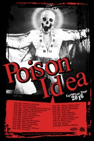 Poison Idea Tour 2016