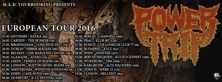 Power Trip - Europe Tour 2016
