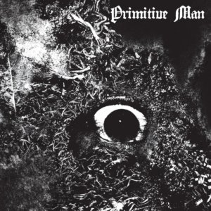 Primitive Man - Immersion (2020)