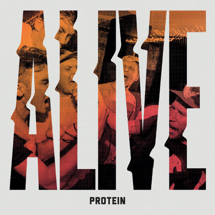 Protein - Alive (2018)