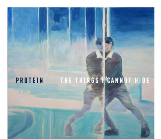 Protein - The Things I Cannot Hide (2020)
