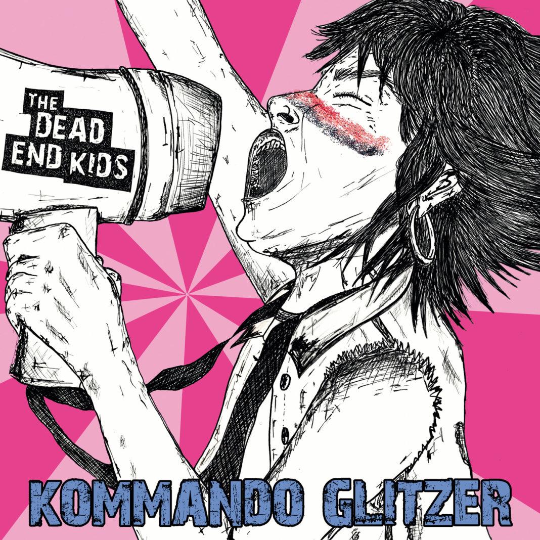 The Dead End Kids - Kommando Glitzer (2020)