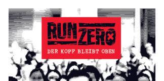 RUN ZERO - Der Kopf bleibt oben