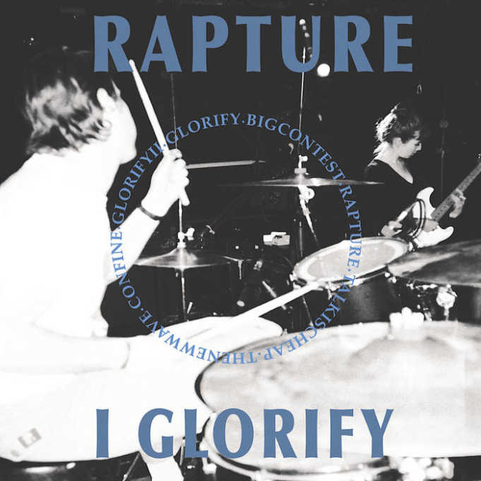 Rapture - I Glorify - 2017 - Cover