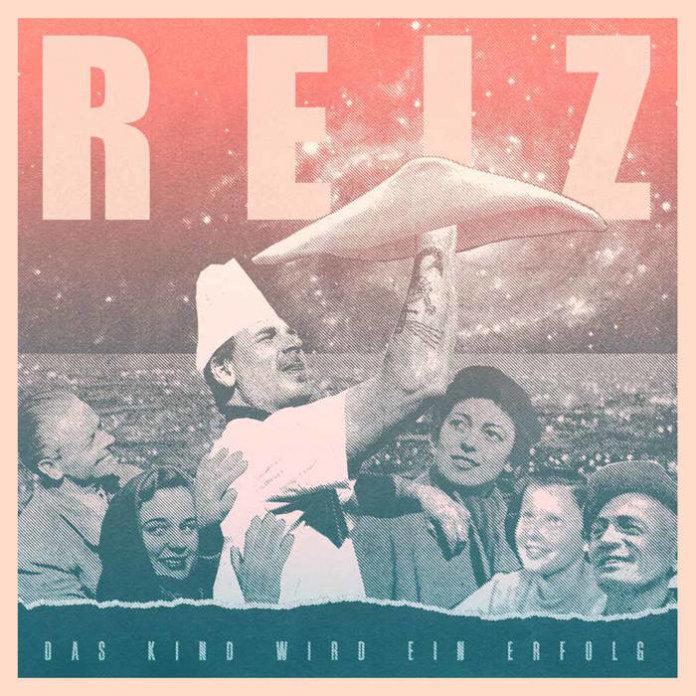 Reiz - Das Kind Wird Ein Erfolg (2020)