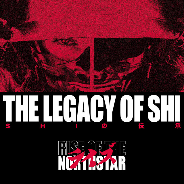 Rise Of The Northstar - The Legacy Of Shi - CD-Cover