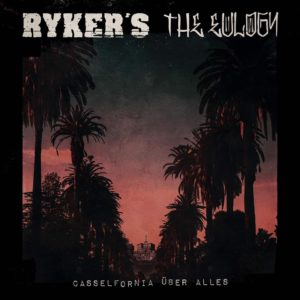 Rykers & The Eulogy - Casselfornia über alles (2020)