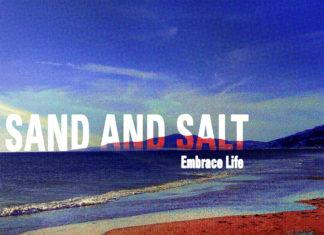 Sand & Salt - Embrace Life (2021)