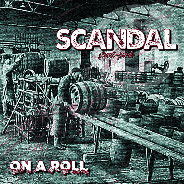 Scandal - On A Roll - 2018