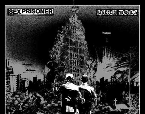Sex Prisoner - Harm Done - Split 2017