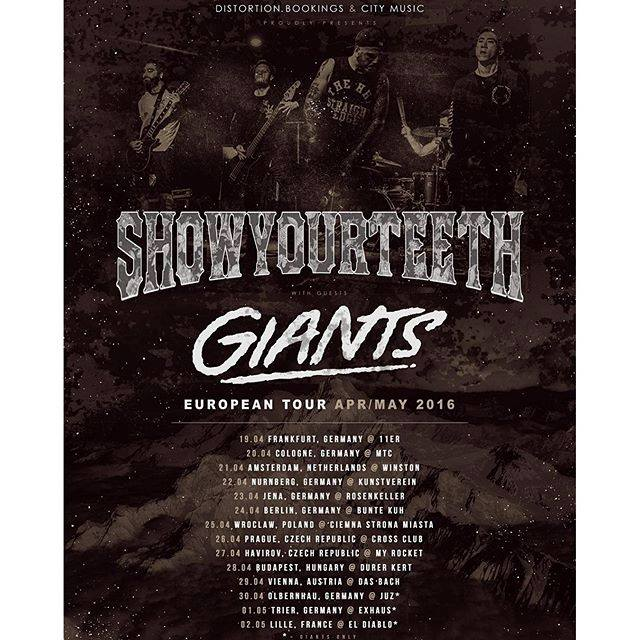 Show Your Teeth - Giants - Tour