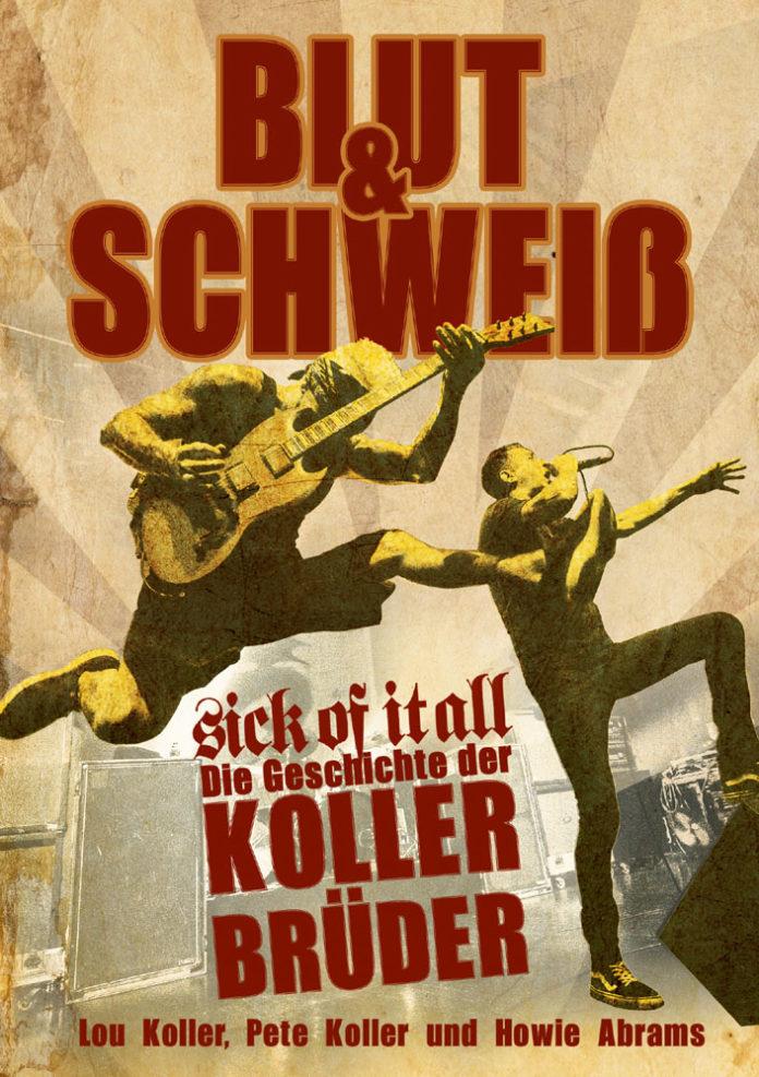 Sick Of It All - Die Geschichte der Koller Brüder (2021)