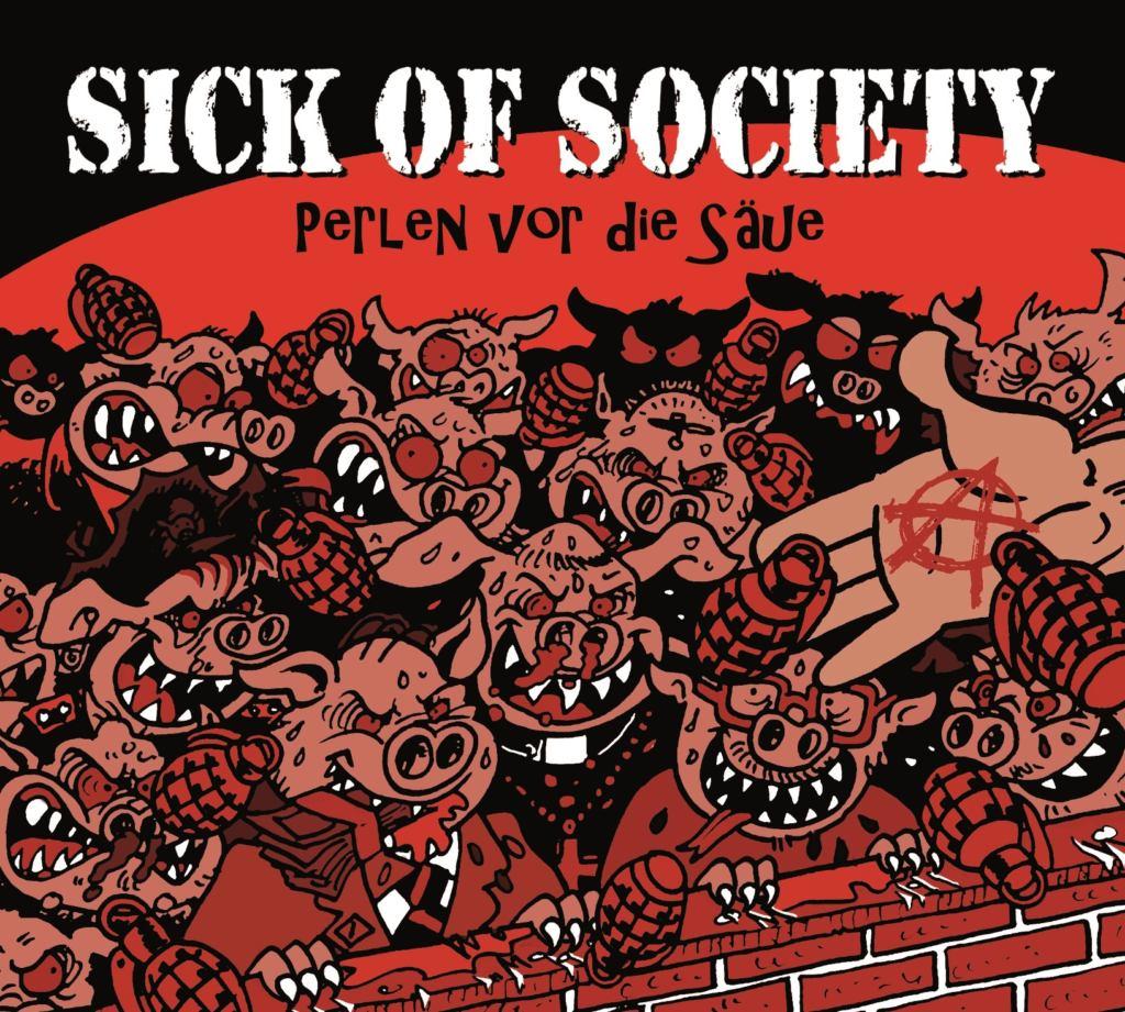 Sick of Society - Perlen vor die Säue ::: Review (2018)