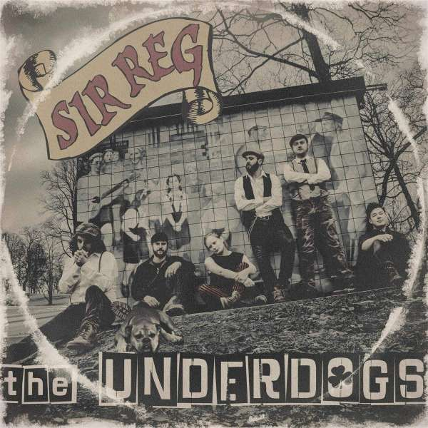 Sir Reg - The Undergods