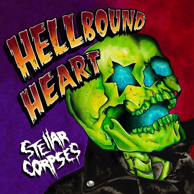 Stellar Corpses - Hellbound Heart - Review (2018)