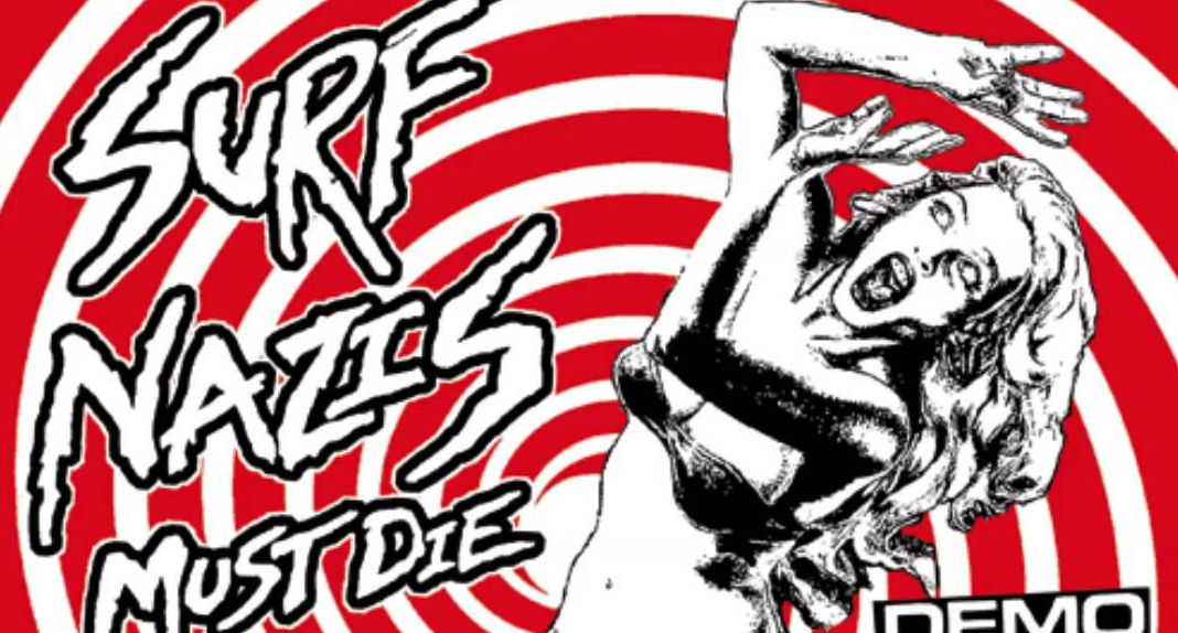 Surf Nazi Must Die - HC Germany