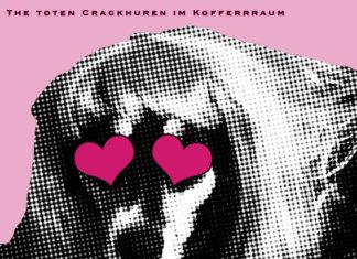 The Toten Crackhuren Im Kofferraum - Bitchlifecrisis (2019)