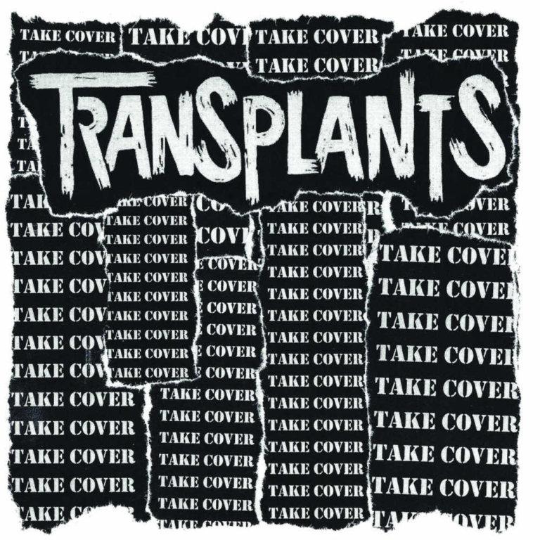 "TRANSPLANTS streamen neue EP ""Take Cover"""