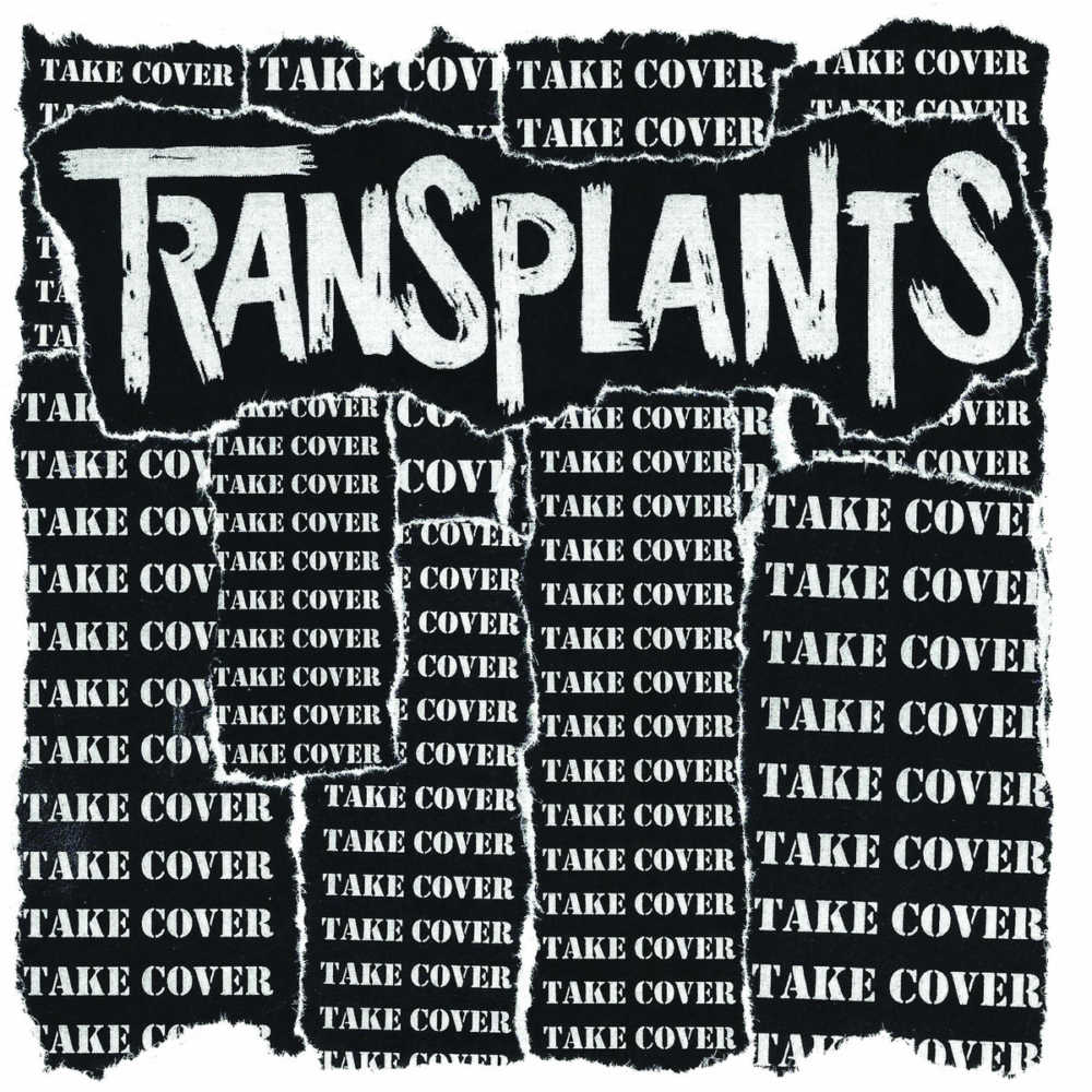 Transplants - Take Cover (Cover)