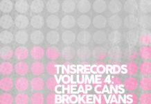 TNS Volume 5: Cheap Cans, Broken Vans and Basement Bar Bands (2021)