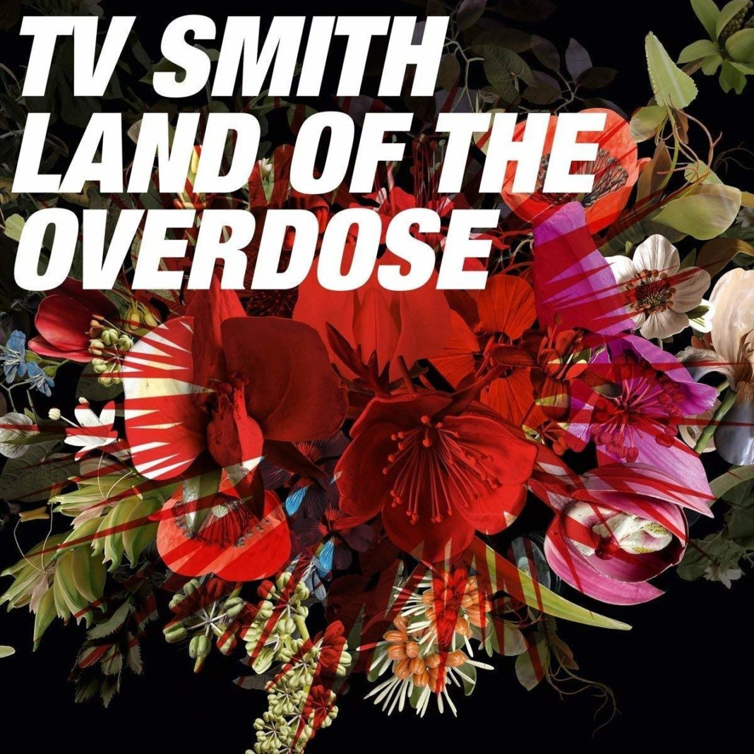 TV Smith - Land Of The Overdose