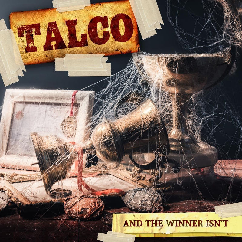 Talco - And The Winner Isn't