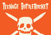 Teenage Bottlerocket - Sick Sesh! (2021)