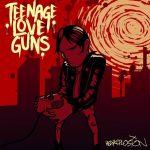 Teenage Love Guns - Cover