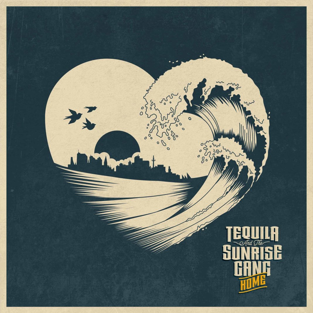 Tequila And The Sunrise Gang – Home (2020)