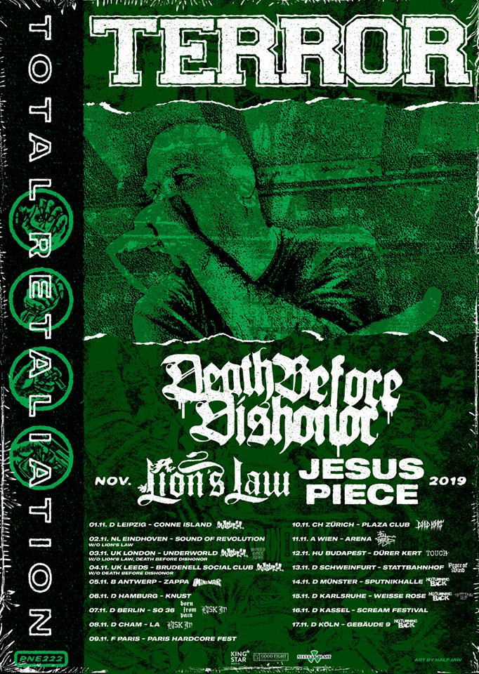Terror, Death Before Dishonor, Lion's Law, Jesus Piece - Tour 2019