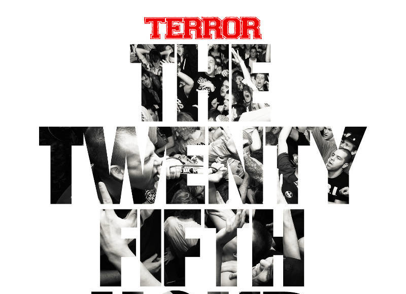 Terror - The 25th Hour
