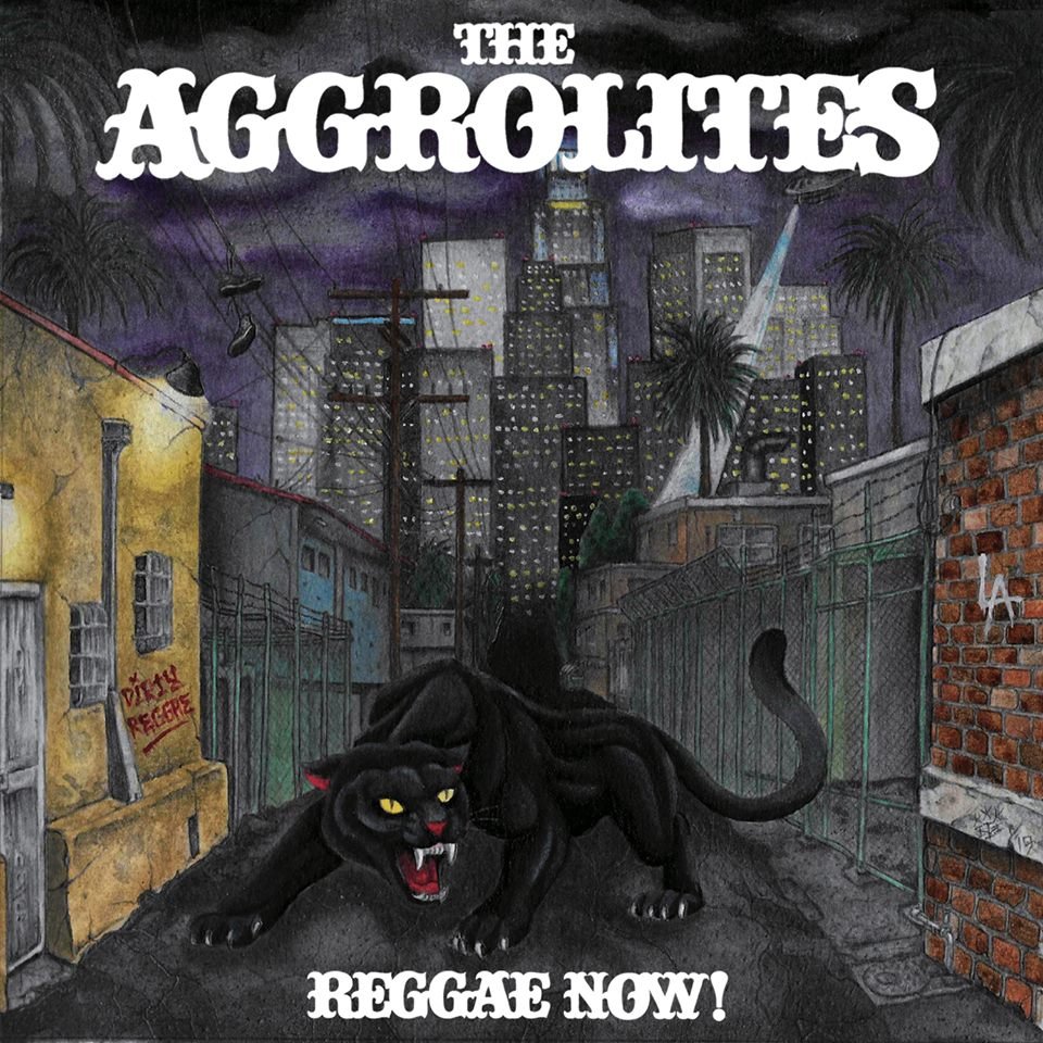 The Aggrolites - Reggae Now (2019)