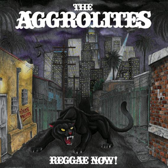 The Aggrolites - Reggae Now! (2019)