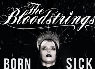 The Bloodstrings - Born Sick