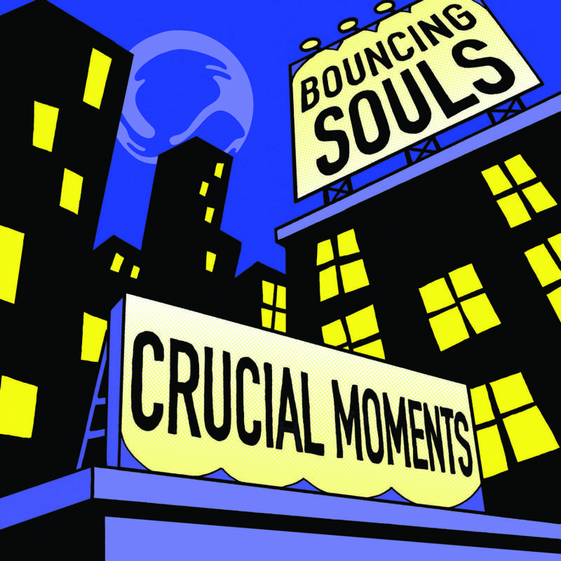 The Bouncing Souls - Crucial Moments (2019)