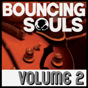 The Bouncings Souls - Volume 2 (2020)